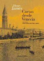 cartas desde venecia-henry james-9788415289081