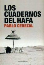 los cuadernos del hafa-pablo cerezal-9788415324881
