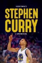stephen curry: la fuerza del talento-rafael cerrato-9788415448181