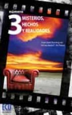 número 3. misterios, hechos y realidades (ebook)-juan jose dominguez-inmaculada c. de porres-9788415787181