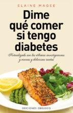 dime qué comer si tengo diabetes elaine magee 9788415968481