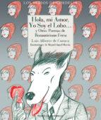 hola, mi amor, yo soy el lobo-luis alberto de cuenca-9788415973881