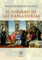 el susurro de las habladurias: formas de descredito en la sociedad y en la iglesia-dario edoardo vigano-9788415980681