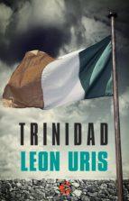 trinidad (ebook)-leon uris-9788415997481