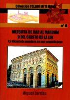 mezquita de bab al mardum o del cristo de la luz-m. larriba-9788416005581