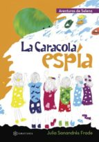 la caracola espia-julia sanandres frade-9788416179381