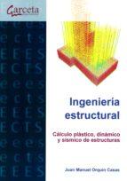 ingenieria estructural-juan manuel orquin casas-9788416228881