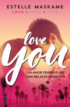 you 1. love you estelle maskame 9788416297481