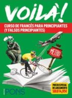 voila! (a1-b1): curso de frances para principiantes (y falsos principiantes) (incluye 2 libros + 3 cds)-9788416347681