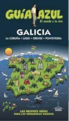 galicia 2016 (guia azul) 9788416408481
