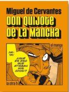 don quijote de la mancha: el manga miguel de cervantes 9788416540181