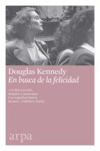 en busca de la felicidad (ebook)-douglas kennedy-9788416601981