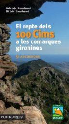 el repte dels 100 cims a les comarques gironines gala jaile i casademont 9788416605781