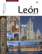 leon: the city and the province (2nd ed.) joaquin alegre alonso 9788416610181