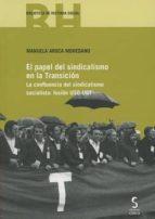 el papel del sindicalismo en la transición-manuela aroca mohedano-9788416668281
