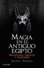 magia en el antiguo egipto javier arries 9788416694181