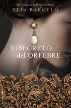 El secreto del orfebre, de Elia Barceló