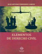 elementos de derecho civil-juan antonio fernandez campos-9788416870981