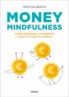 money mindfulness (ebook) cristina benito 9788417338381