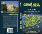 toledo 2018 (guia azul) 4ª ed. paloma ledrado 9788417368081