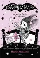 isadora moon va a una fiesta de pijamas (isadora moon)-harriet muncaster-9788420433981