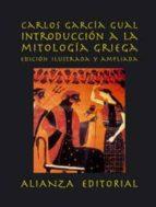 introduccion a la mitologia griega carlos garcia gual 9788420643281