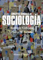 conceptos esenciales de sociologia-anthony giddens-philip w. sutton-9788420697581