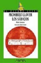 prohibido llover los sabados-maite carranza-9788420757681