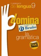 cuadernos domina lengua 9 gramatica 1-9788421669181