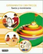 experimentos cientificos: fuerza y movimiento-mark walker-9788424129781