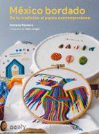 mexico bordado: de la tradicion al punto contemporaneo-gimena romero-9788425229381