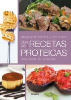 ¿adelgaza sin hambre y con humor! con mis recetas proteicas-carmen albo-9788425349881