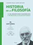 historia de la filosofia (vol.3.2) del romanticismo a nuestros di as.tomo 2. de nietzsche a la escuela de frankfurt-dario antiseri-giovanni reale-9788425426681