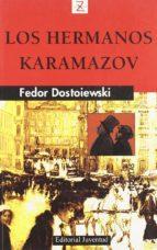 los hermanos karamazov (7ª ed.) fedor dostoyewski 9788426105981