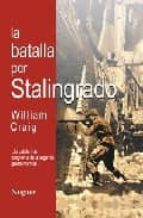 la batalla por stalingrado-william craig-9788427964181