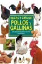 razas y cria de pollos y gallinas david bassom 9788428215381