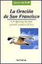 la oracion de san francisco: un mensaje de paz para el mundo de h oy-leonardo boff-9788429313581