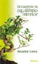 encuentra tu equilibrio interior-anselm grun-9788429317381