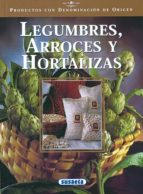 legumbres, arroces y hortalizas (productos con denominacion de or igen)-9788430532681