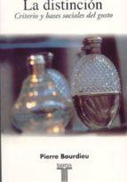 la distincion: criterios y bases sociales del gusto-pierre bourdieu-9788430603381
