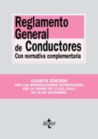 reglamento general de conductores con normativa complementaria (4 ª ed.) 9788430961481