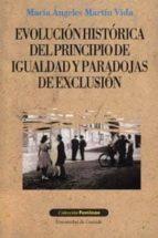 evolucion historica del principio de igualdad y paradojas de excl usion maria angeles martin vida 9788433830081