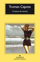 crucero de verano (3ª ed.) truman capote 9788433972781