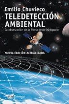 teledeteccion ambiental-emilio chuvieco-9788434434981