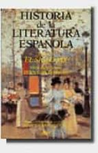 historia literatura española; el siglo xix-jean canavaggio-9788434474581