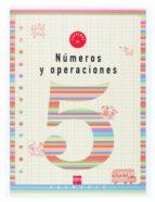 numeros y operaciones 5: cuaderno (2º educacion primaria)-carmen sanchez viñambres-9788434897281