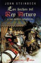 los hechos del rey arturo y sus nobles caballeros-john steinbeck-9788435005081