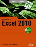 excel 2010 (manual avanzado) francisco charte 9788441527881