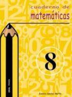 cuaderno de matematicas 8 (primaria) eusebio sanchez martin 9788446019381