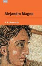alejandro magno-a.b. bosworth-9788446023081